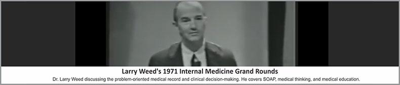 Larry-Weeds-1971-internal-med-grand-rounds